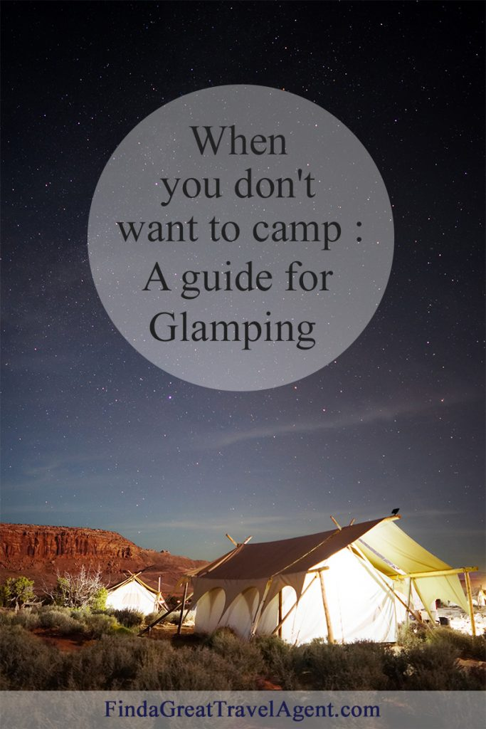 A Guide to Glamping - vacation camping